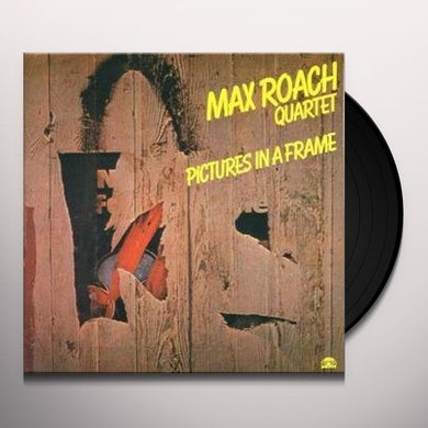 Max Roach PICTURES IN A FRAME Vinyl Record