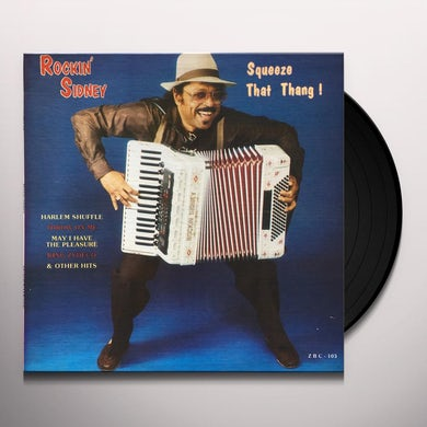 Rockin Sidney SQUEEZE THAT THANG Vinyl Record