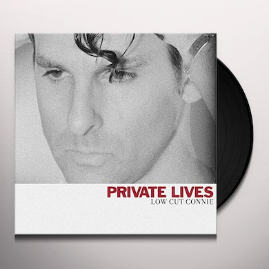Low Cut Connie Private Lives Vinyl Record
