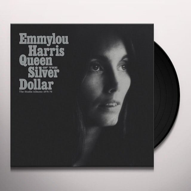 Emmylou Harris QUEEN OF THE SILVER DOLLAR Vinyl Record