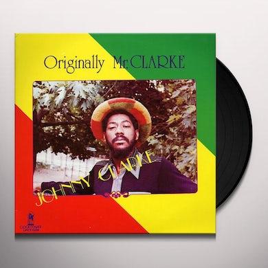 Johnny Clarke ORIGINALLY MR CLARKE Vinyl Record