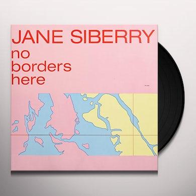 Jane Siberry NO BORDERS HERE Vinyl Record