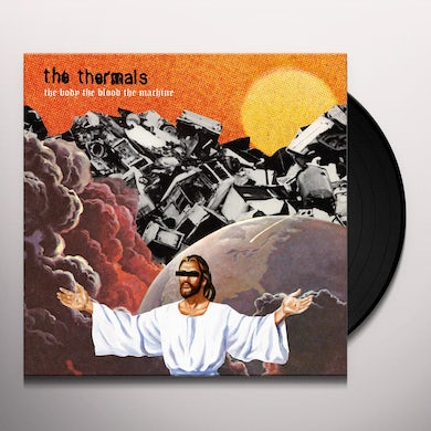 The Thermals BODY THE BLOOD THE MACHINE Vinyl Record