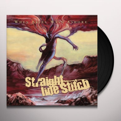 Straight Line Stitch WHEN SKIES WASH ASHORE Vinyl Record