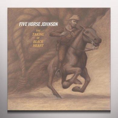 Five Horse Johnson TAKING OF BLACK HEART Vinyl Record