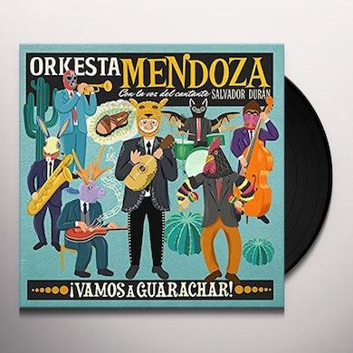 ORKESTA MENDOZA VAMOS A GUARACHAR Vinyl Record