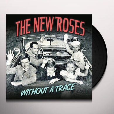New Roses WITHOUT A TRACE Vinyl Record - Limited Edition