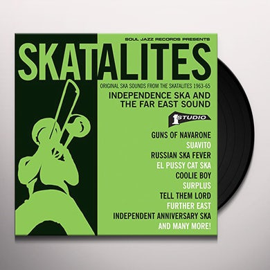 The Skatalites: INDEPENDENCE SKA & THE FAR EAST SOUND Vinyl Record