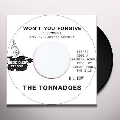 Tornadoes WON'T YOU FORGIVE Vinyl Record