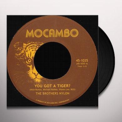 Brothers Nylon YOU GOT A TIGER Vinyl Record