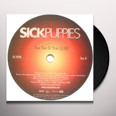 Sick Puppies THAT TIME OF YEAR / ODD ONE (ACOUSTIC) Vinyl Record