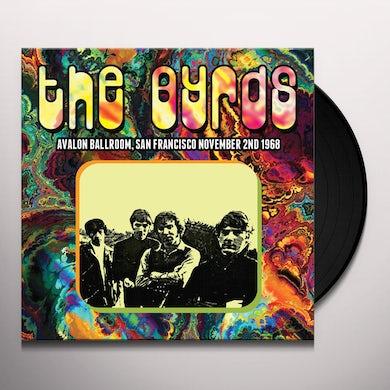 The Byrds AVALON BALLROOM SAN FRANCISCO NOVEMBER 2ND 1968 Vinyl Record