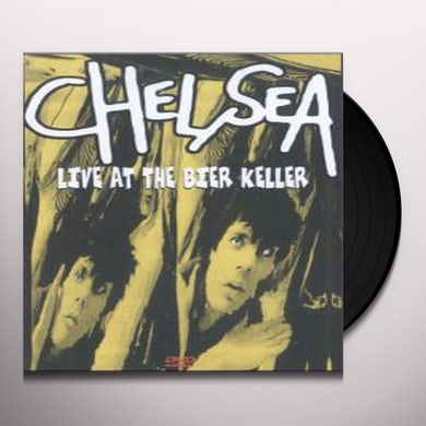 Chelsea LIVE AT THE BIER KELLER Vinyl Record