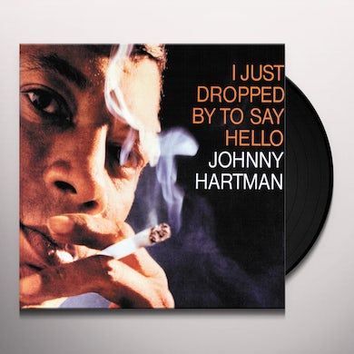 I Just Dropped By To Say Hello (LP) Vinyl Record