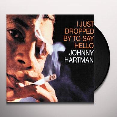 Johnny Hartman I JUST DROPPED BY TO SAY HELLO Vinyl Record