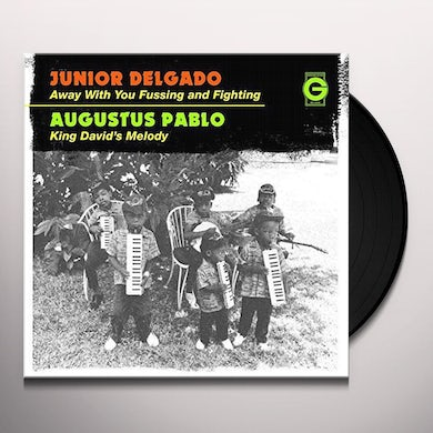 Junior Delgado AWAY WITH YOU FUSSING AND FIGHTING Vinyl Record