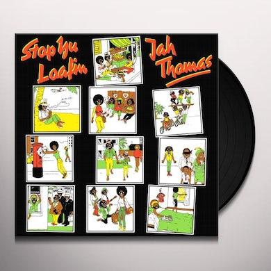 Jah Thomas STOP YU LOAFING Vinyl Record