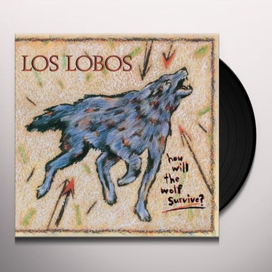 Los Lobos How Will The Wolf Survive Vinyl Record