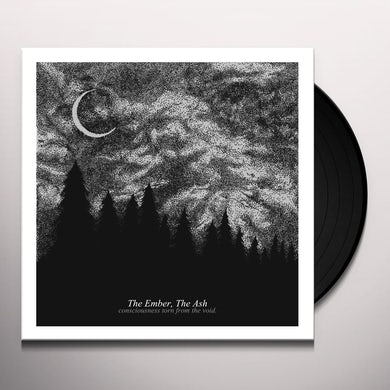 Ember The Ash CONSCIOUSNESS TORN FROM THE VOID Vinyl Record