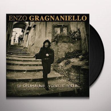 LO CHIAMAVANO VIENT E TERRA Vinyl Record
