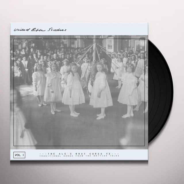 UNITED BIBLE STUDIES THE ALE'S WHAT CURES YE: TRADITIONAL SONGS FROM 1 Vinyl Record