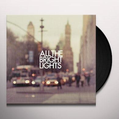 ALL THE BRIGHT LIGHTS Vinyl Record