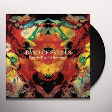 Band Of Skulls  BABY DARLING DOLL FACE HONEY Vinyl Record