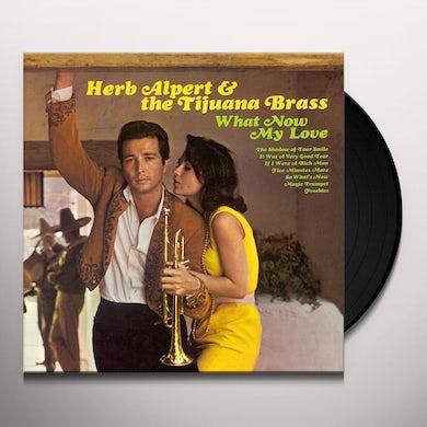 Herb Alpert & the Tijuana Bras What Now My Love Vinyl Record