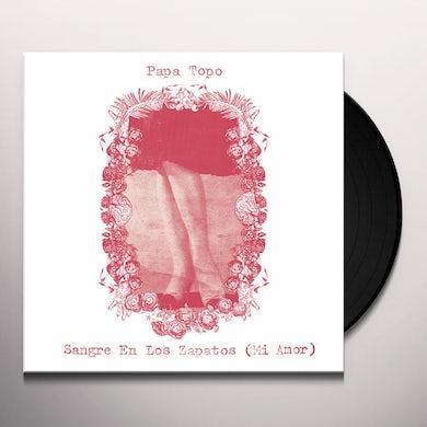 Papa Topo SANGRE EN LOS ZAPATOS (MI AMOR) Vinyl Record