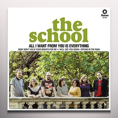 The School ALL I WANT FROM YOU IS EVERYTHING Vinyl Record