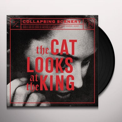 Collapsing Scenery CAT LOOKS AT THE KING Vinyl Record