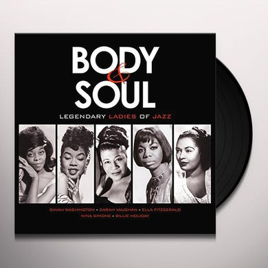 BODY & SOUL: LEGENDARY LADIES OF JAZZ / VARIOUS Vinyl Record