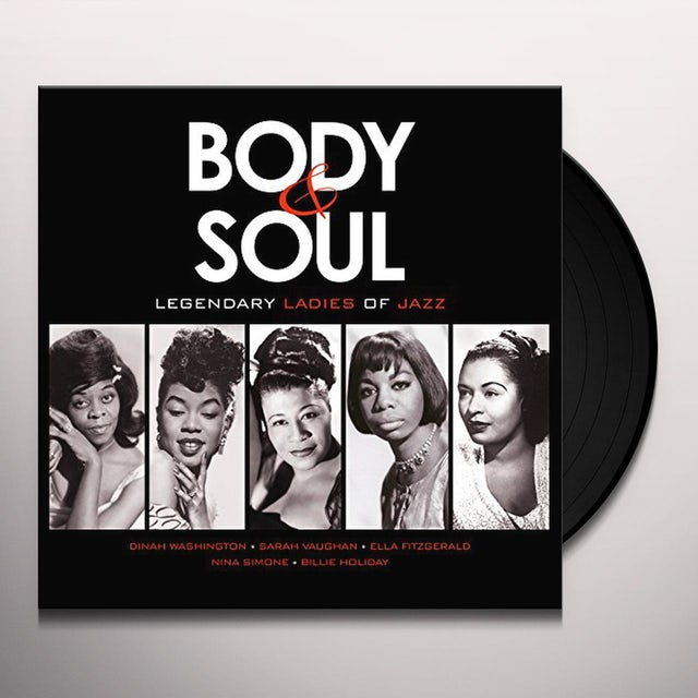 Body & Soul: Legendary Ladies Of Jazz / Various