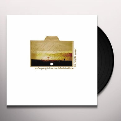 Remote Viewer YOURE GOING TO LOVE OUR DEFEATIST ATTITUDE Vinyl Record
