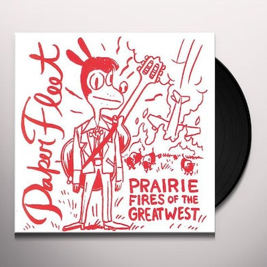 Paper Fleet PRAIRIE FIRES OF THE GREAT WEST Vinyl Record