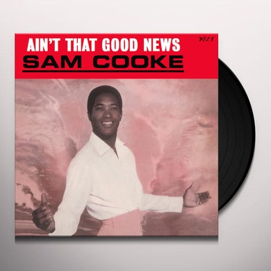 Sam Cooke AIN'T THAT GOOD NEWS Vinyl Record