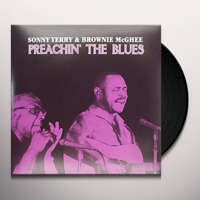 Sonny Terry & Brownie PREACHIN THE BLUES Vinyl Record