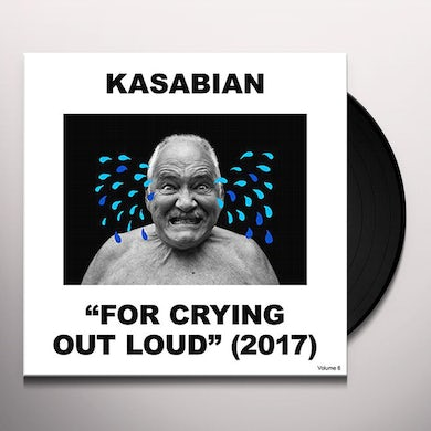 Kasabian FOR CRYING OUT LOUD Vinyl Record