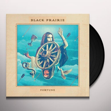 Black Prairie FORTUNE Vinyl Record