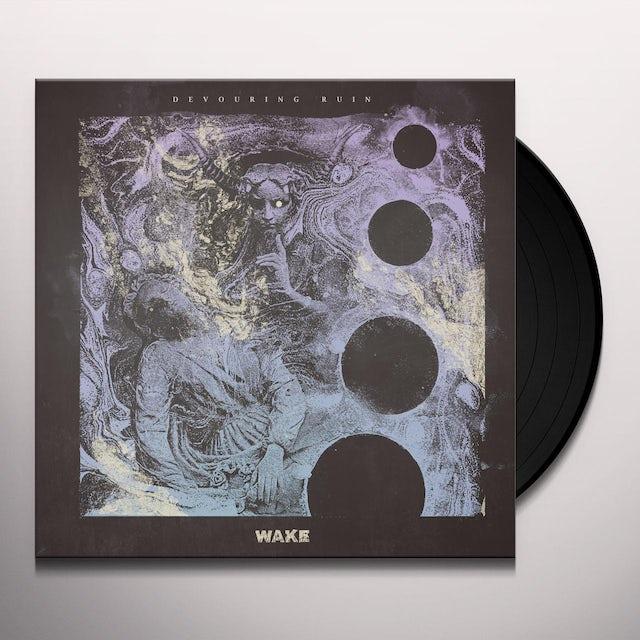 Wake DEVOURING RUIN Vinyl Record