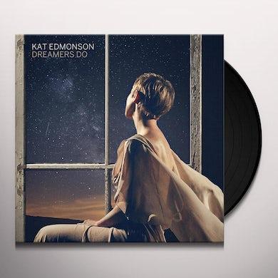 Kat Edmonson DREAMERS DO Vinyl Record