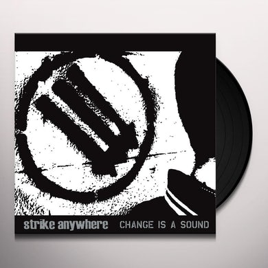 Strike Anywhere Change Is A Sound Vinyl Record
