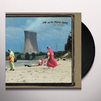 BE GOOD Vinyl Record