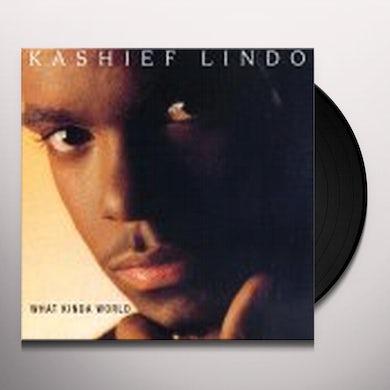 Kashief Lindo WHAT KINDA WORLD Vinyl Record