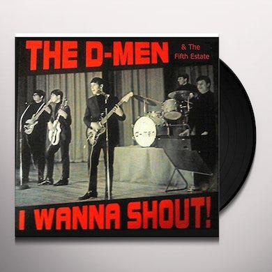 D-Men I WANNA SHOUT Vinyl Record