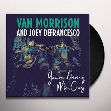 Van Morrison YOU'RE DRIVING ME CRAZY Vinyl Record