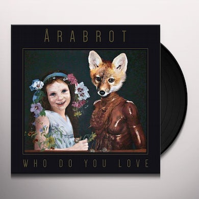 WHO DO YOUR LOVE Vinyl Record