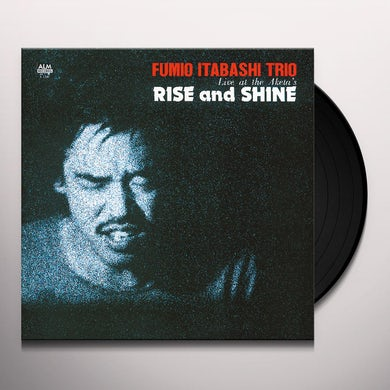 Fumio Itabashi RISE & SHINE: LIVE AT THE AKETA'S Vinyl Record