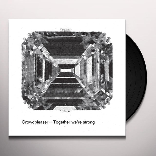Crowdpleaser TOGETHER WE'RE STRONG Vinyl Record