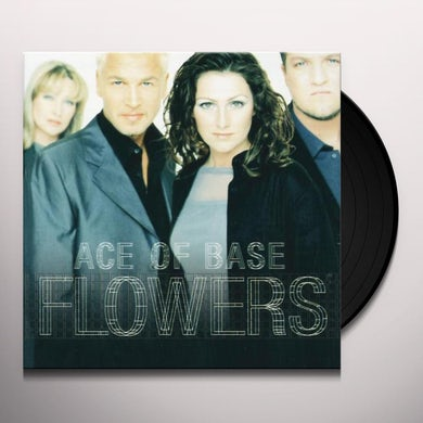 Ace of Base FLOWERS Vinyl Record